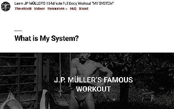 J P Muller's My System no-equipment bodyweight workout has been popular since 1904, famously used by author Franz Kafka
